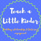 Teach a Little Kinder