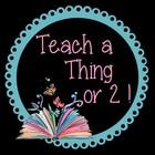 Teach a Thing or 2