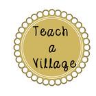 Teach a Village