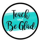 Teach and Be Glad