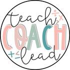 Teach Coach Lead