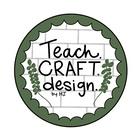 Teach Craft Design by Halee Jones