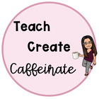 Teach Create Caffeinate