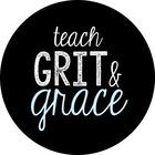 Teach Grit and Grace