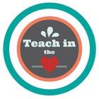 Teach in the Heart