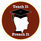 Teach It Preach It