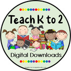 Teach K to 2 by Kim Barry