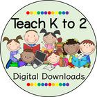 Teach K to 2 by Kim Barry