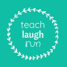 Teach Laugh Run