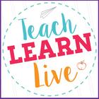 Teach Learn Live