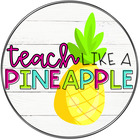 Teach Like A Pineapple