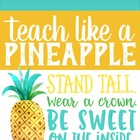 Teach Like A Pineapple and Wear a Crown