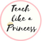 Teach like a Princess LLC