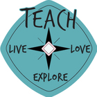 Teach Live Love Explore