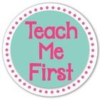Teach Me First