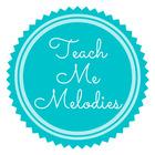 Teach Me Melodies