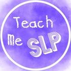 Teach Me SLP