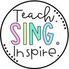Teach Sing Inspire