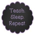 Teach Sleep Repeat