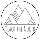 Teach the North