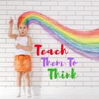 Teach Them to Think