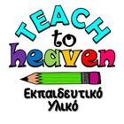 Teach to heaven