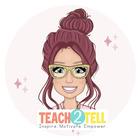 Teach To Tell