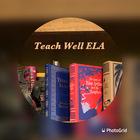Teach Well ELA