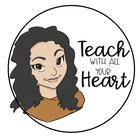 Teach With all Your Heart
