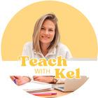 Teach with Kel