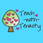 Teach With Tenacity