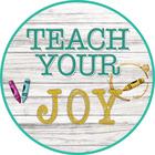 Teach Your Joy