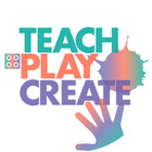 Teach-Play-Create