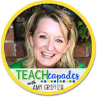 TEACHcapades with Amy Griffith