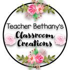 Teacher Bethany's Classroom Creations
