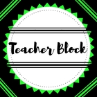 Teacher Block