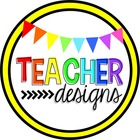 Teacher Designs