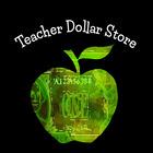 Teacher Dollar Store