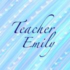 Teacher Emily