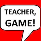 Teacher Game