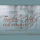 Teacher Help For Parents