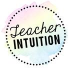 Teacher Intuition