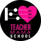 Teacher Mama School