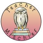 Teacher Mischief