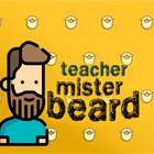 Teacher Mister Beard