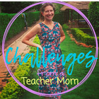 Teacher Mom Challenges
