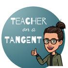 Teacher on a Tangent