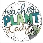 Teacher Plant Lady