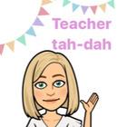 Teacher Tah-Dah