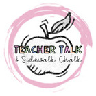 Teacher Talk and Sidewalk Chalk